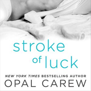 Stroke of Luck Audio